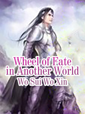 Wheel of Fate in Another World