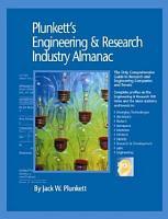 Plunkett s Engineering   Research Industry Almanac 2007 PDF