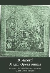 B. Alberti Magni Opera omnia: Volume 1