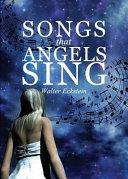Songs That Angels Sing PDF