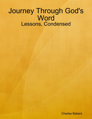 Journey Through God s Word   Lessons  Condensed