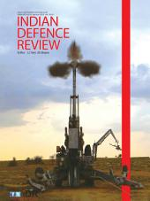 Indian Defence Review Vol 30.2 Apr-Jun 2015