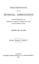 Proceedings of the Musical Association: Volume 3