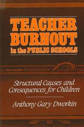 Teacher Burnout in the Public Schools