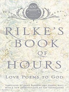 Rilke s Book of Hours Book