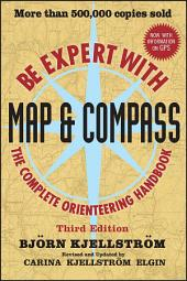 Be Expert with Map and Compass: Edition 3