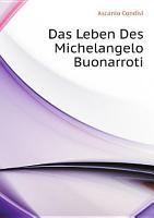 Das Leben Des Michelangelo Buonarroti PDF