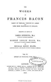 The Works of Francis Bacon: Volume 6