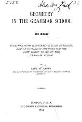 Geometry in the Grammar School: An Essay ...