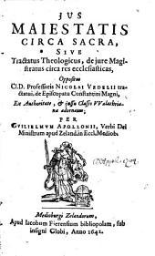Jus majestatis circa sacra: tractatus oppositus N. Vedelii tractatui de episcopatu Constantini magni