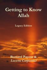 Getting to Know Allah - Legacy Edition