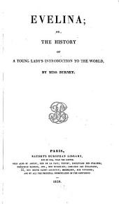 Evelina, Or the History of a Young Lady's Introduction to the World