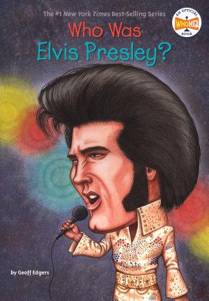 Who Was Elvis Presley  PDF