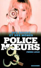 Police des moeurs Hors-série Des souris et des mômes