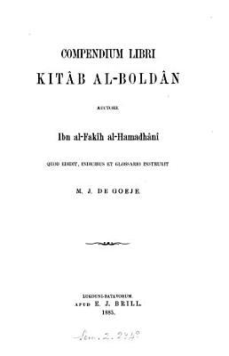 Compendium libri Kit  b al Bold  n  quod ed  M J  de Goeje PDF