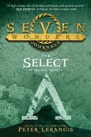 Seven Wonders Journals 1  The Select  Seven Wonders  Book 1  PDF