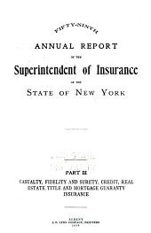Annual Report of the Superintendent of Insurance to the New York Legislature: 1917, Volume 3