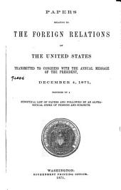 Papers Relating to the Foreign Relations of the United States, Transmitted to Congress, with the Annual Message of the President, December 4, 1871