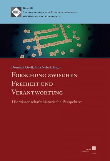 Forschung zwischen Freiheit und Verantwortung PDF