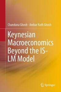 Keynesian Macroeconomics Beyond the IS LM Model PDF