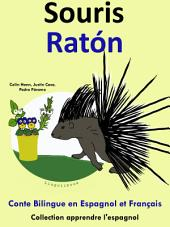 Souris - Ratón: Conte Bilingue en Espagnol et Français