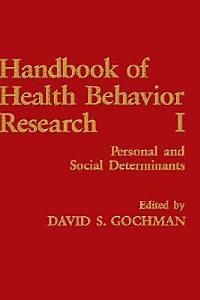 Handbook of Health Behavior Research I