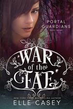 War of the Fae: Book 7 (Portal Guardians)