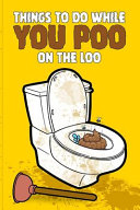 Things To Do While You Poo On The Loo PDF