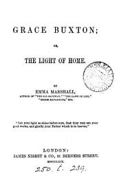 Grace Buxton; or, The light of home