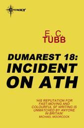 Incident on Ath: The Dumarest Saga, Book 18