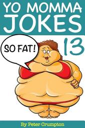 Yo Momma So Fat Jokes 13