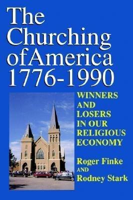 The Churching of America  1776 1990 PDF