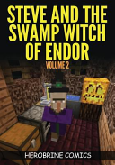 Steve and the Swamp Witch of Endor