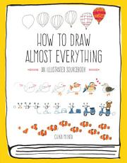 How to Draw Almost Everything PDF