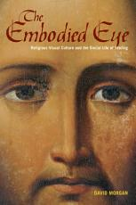 The Embodied Eye