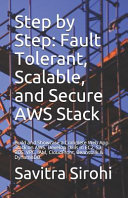 Step by Step  Fault Tolerant  Scalable  and Secure AWS Stack