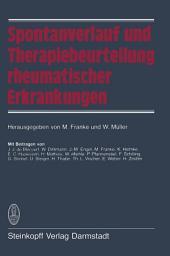 Spontanverlauf und Therapiebeurteilung rheumatischer Erkrankungen