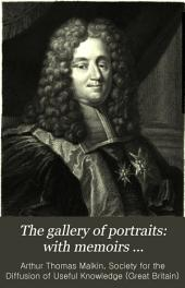 The Gallery of Portraits: with Memoirs ...