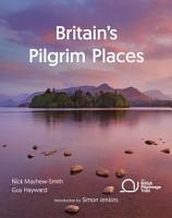 Britain s Pilgrim Places PDF