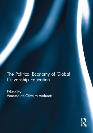 The Political Economy of Global Citizenship Education PDF