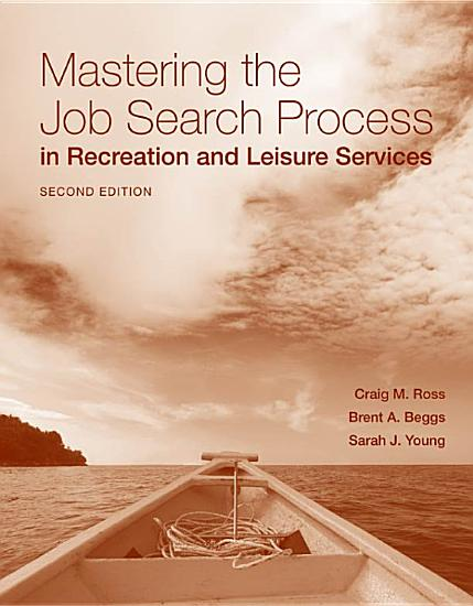 Mastering the Job Search Process in Recreation and Leisure Services PDF