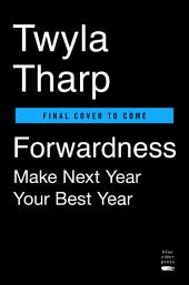 Forwardness: Next Year Is Your Best Year