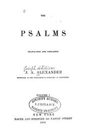 The Psalms: Translated and Explained, Volume 1