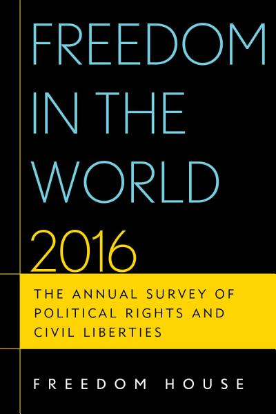 Download Freedom in the World 2016 Book