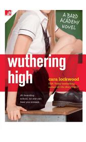 Wuthering High: A Bard Academy Novel