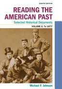 Reading the American Past  Selected Historical Documents  Volume 1  To 1877