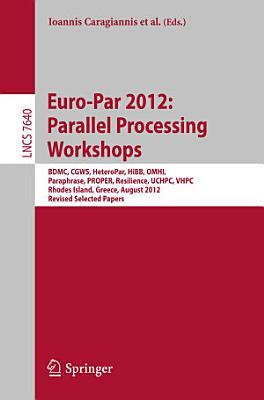 Euro Par 2012  Parallel Processing Workshops