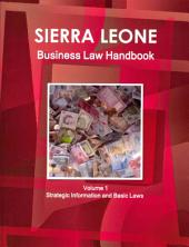 Sierra Leone Business Law Handbook: Strategic Information and Basic Laws