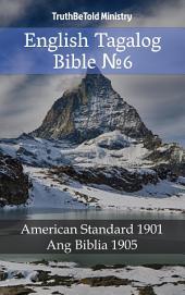 English Tagalog Bible No6: American Standard 1901 - Ang Biblia 1905