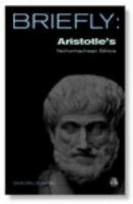 Briefly  Aristotle s Nichomachean Ethics